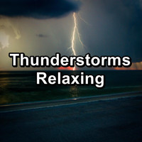 Nature - Thunderstorms Relaxing