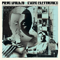 Piero Umiliani - L'uomo elettronico (Cosmic electronic environments from an Italian synth music Maestro (1972-1983))