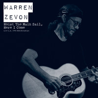 Warren Zevon - Hoist The Main Sail, Here I Come (Live L.A. 1995)