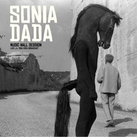 Sonia Dada - Music Hall Session (Live L.A. 1994)
