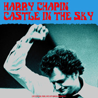Harry Chapin - Castles In The Sky (LIVE 1978)