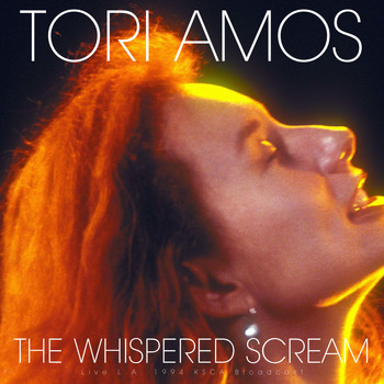 Tori Amos - The Whispered Scream (Live L.A. 1994)