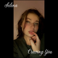 Selena - Craving You (Explicit)
