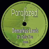 Demarkus Lewis - It's Only You