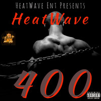 Heatwave - 400 (Explicit)
