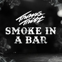 Travis Tritt - Smoke In A Bar
