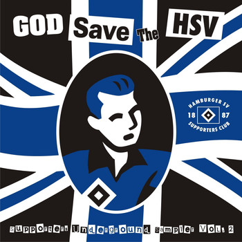 Various Artists - God save the HSV (Supporters Underground Sampler Vol.2)