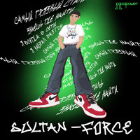 Sultan - Force (Explicit)