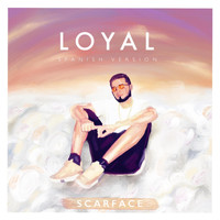 Scarface - Loyal (Spanish Remix) (Explicit)