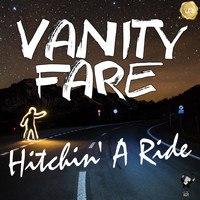 Vanity Fare - Hitchin' a Ride (Remastered)