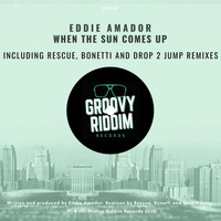 Eddie Amador - When The Sun Comes Up