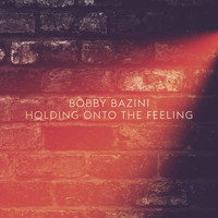 Bobby Bazini - Holding Onto The Feeling