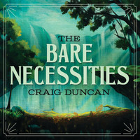Craig Duncan - The Bare Necessities (From The Jungle Book)