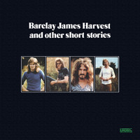 Barclay James Harvest - Barclay James Harvest and Other Short Stories (Expanded & Remastered)