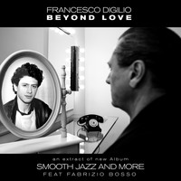 Francesco Digilio - Beyond Love