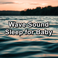 Nature - Wave Sound Sleep for Baby