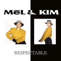 Mel & Kim - Respectable (The Remix Singles)