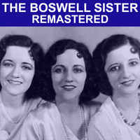 The Boswell Sisters - The Boswell Sisters