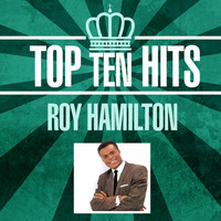 Roy Hamilton - Top 10 Hits