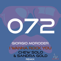 Giorgio Moroder - I Wanna Rock You (Chew Solo & Sandra Gold Remix)