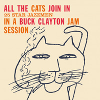 Buck Clayton - All the Cats Join In (Bonus Track Version)