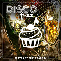 Beats Bakery - Disco Fizz