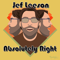 Jef Leeson - Absolutely Right