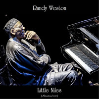 Randy Weston - Little Niles (Remastered 2021)