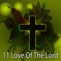 Traditional - 11 Love of the Lord (Explicit)
