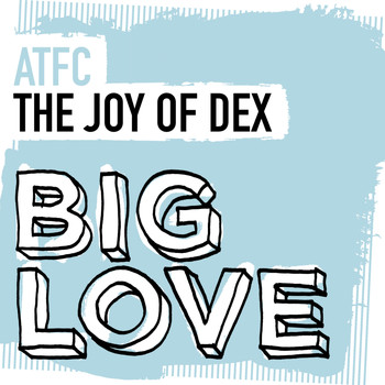 ATFC - The Joy Of Dex