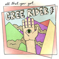 Cree Rider - All That You Got