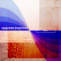 Maxx - Upgrade (Reprise)