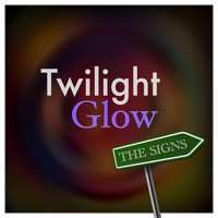 Twilight Glow - The Signs