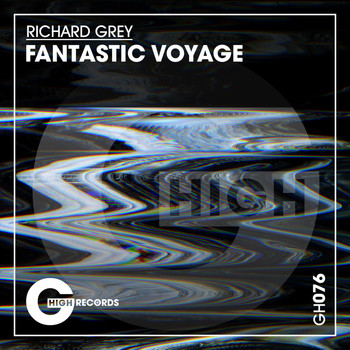 Richard Grey - Fantastic Voyage