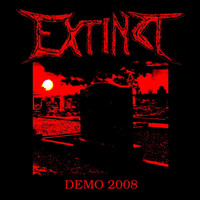 Extinct - Demo 2008 (Remastered Version)