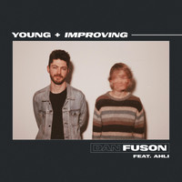 Dan Fuson - Young + Improving (feat. Ahli)