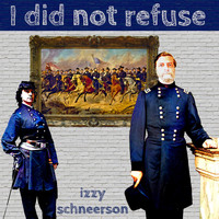 Izzy Schneerson - I Did Not Refuse