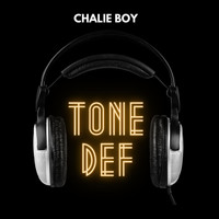 Chalie Boy - Tonedef (Explicit)