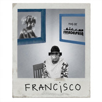 Francisco - Gotta Be Mine (Explicit)