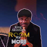 King Akintayo - Room for More
