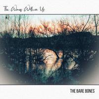 The Bare Bones - The Waves Within Us