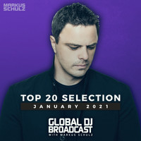 Markus Schulz - Global DJ Broadcast - Top 20 January 2021