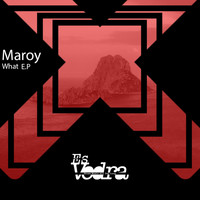 Maroy - What E.P