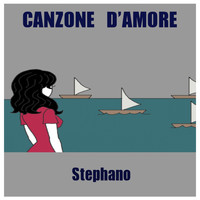 Stephano / - Canzone d'amore