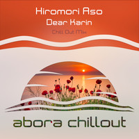 Hiromori Aso - Dear Karin (Chill Out Mix)