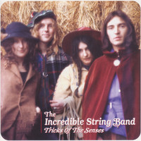 The Incredible String Band - Tricks of the Senses