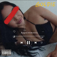 Goldie - Appointments (Explicit)