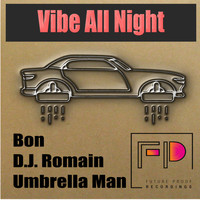 Bon - Vibe All Night