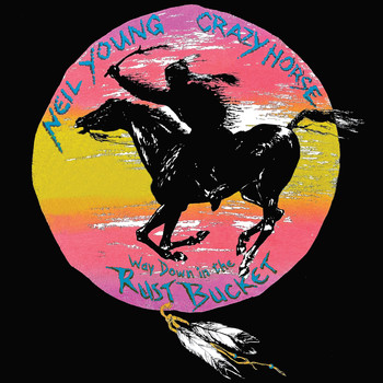 Neil Young & Crazy Horse - Homegrown (Live)
