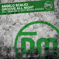 Angelo Scalici - Groove All Night